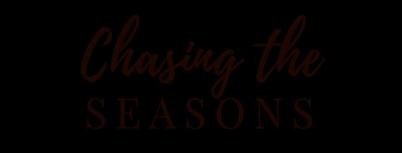 Chasing The Seasons